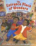 Children's Books about the Harlem Renaissance: The Entrance Place of Wonders