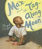 African Multicultural Children's Books - Preschool: Max And The Tag-Along Moon