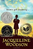 African Multicultural Children's Books - Middle School: Brown Girl Dreaming