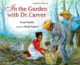 Multicultural Children's Book: In The Garden With Dr. Carver