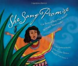 Multicultural Picture Books about Inspiring Women & Girls: She Sang Promise