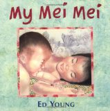 Multicultural Picture Books about new siblings: My Mei Mei
