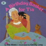Hispanic Multicultural Children's Books - Preschool: A Birthday Basket for Tia