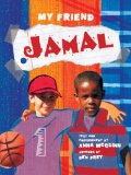 Multicultural Children's Books - Preschool: My Friend Jamal