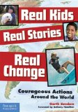 Multicultural Children's Books - Middle School: Real Kids, Real Stories, Real Change