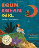Multicultural Picture Books about Inspiring Women & Girls: Drum Dream Girl