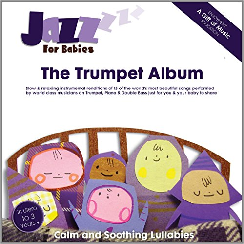 Children's Jazz CD's: Jazz for Babies - The Trumpet Album