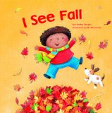 Multicultural Children's Books - Preschool: I See Fall