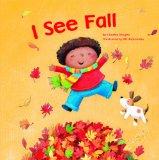 Multicultural Children's Books - Preschool: I See Fall