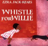African Multicultural Children's Books - Babies & Toddlers: Whistle For Willie