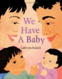 Multicultural Picture Books about new siblings: We Have A Baby