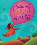 Hispanic Multicultural Children's Books - Preschool: Chavela and the Magica Bubble