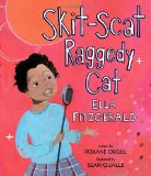 Multicultural Picture Books about Inspiring Women & Girls: Skit-Scat Raggedy Cat