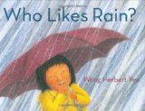 Multicultural Children's Books about Rain: Who Likes Rain?