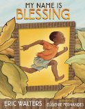 African Multicultural Children's Books - Elementary School: My Name Is Blessing