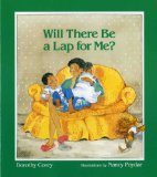 Multicultural Picture Books about new siblings: Will There Be A Lap For Me?