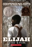 African American Historical Fiction for Middle School: Elijah of Buxton