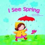 Multicultural Children's Books - Preschool: I See Spring