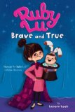 Asian Multicultural Children's Books - Elementary School: Ruby Lu, Brave and True