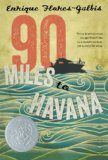 Hispanic Multicultural Children's Books - Middle School: 90 Miles To Havana