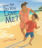 Hispanic Multicultural Children's Books - Preschool: How Far Do You Love Me?