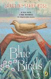 Multicultural Middle Grade Novels for Summer Reading: Blue Birds