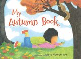 Asian Multicultural Children's Books - Preschool: My Autumn Book