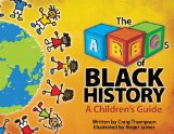 Multicultural Picture Books for Black History Month: The ABC of Black History