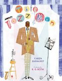 Multicultural Children's Books about Jazz: This Jazz Man