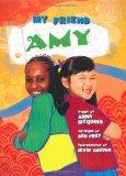 Multicultural Children's Books - Preschool: My Friend Amy