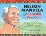 Children's Books about Nelson Mandela & Desmond Tutu: Nelson Mandela: Long Walk To Freedom