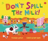 African Multicultural Children's Books - Preschool: Don't Spill The Milk!