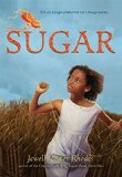 African American Historical Fiction for Middle School: Sugar