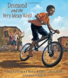 Multicultural Children's Books teaching Kindness & Empathy: Desmond and the very mean word