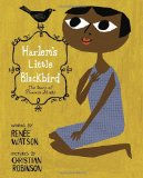 Children's Books to help talk about Racism & Discrimination: Harlem's Little Blackbird