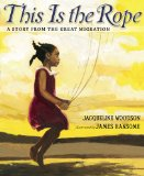 Multicultural Picture Books for Black History Month: This Is The Rope