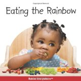Multicultural Children's Books - Babies & Toddlers: Eating The Rainbow