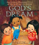 Children's Books about Nelson Mandela & Desmond Tutu: God's Dream