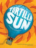 Hispanic Multicultural Children's Books - Middle School: Tortilla Sun