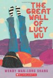 Asian Multicultural Children's Books - Middle School: The Great Wall Of Lucy Lu