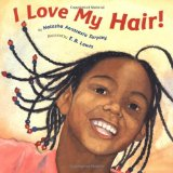 African Multicultural Children's Books - Preschool: I Love My Hair!
