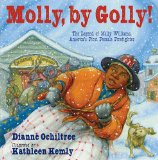 Multicultural Picture Books about Inspiring Women & Girls: Molly by Golly
