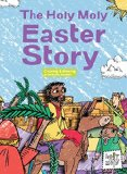 Multicultural Children's Books about Easter: The Holy Moly Easter Story