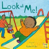 Multicultural Picture Books about new siblings: Look At Me!