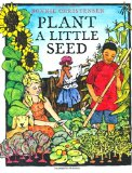 Multicultural Children's Book: Plant A Little Seed