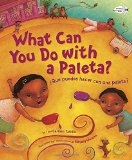 Hispanic Multicultural Children's Books - Preschool: What Can You Do With A Paleta?