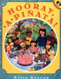 Hispanic Multicultural Children's Books - Preschool: Hooray, a pinata!