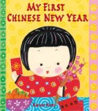 Asian Multicultural Children's Books - Preschool: My First Chinese New Year