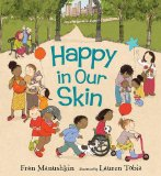 Multicultural Children's Books - Preschool: Happy In Our Skin