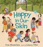 Multicultural Children's Books - Preschool: Happy In Our Skin
